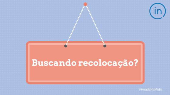 #BuscandoRecolocação
